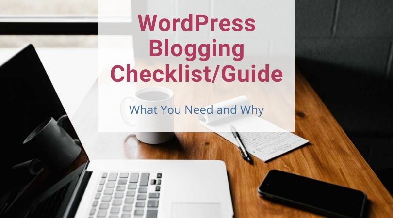 WordPress Blogging Checklist/Guide